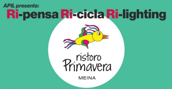 Ri-pensa Ri-cicla-Ri-lighting meina